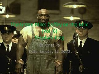 The Green Mile: Coffey on the Mile (Vol. 6) Stephen King