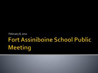 Fort Assiniboine School Public  Meeting