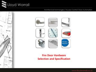 Fire Door Hardware Selection  and  Specification