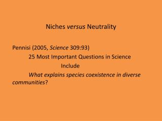 Niches  versus  Neutrality
