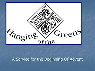 A Service for the Beginning Of Advent