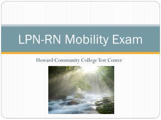 LPN-RN Mobility Exam