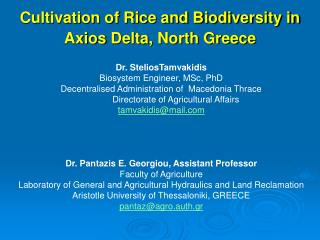 Cultivation of Rice and Biodiversity in  Axios  Delta, North Greece