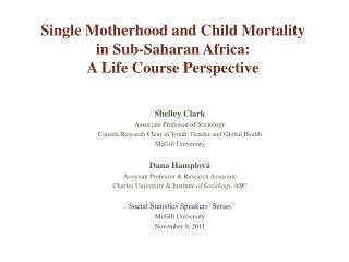 Single  Motherhood  and Child Mortality  in  Sub-Saharan Africa:   A Life Course  Perspective