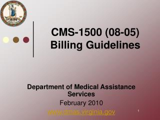 CMS-1500 08-05 Billing Guidelines