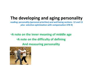A note on the inner meaning of middle age A note on the difficulty of defining