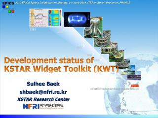 Development status of KSTAR Widget Toolkit (KWT)