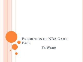 Prediction of NBA Game Pace
