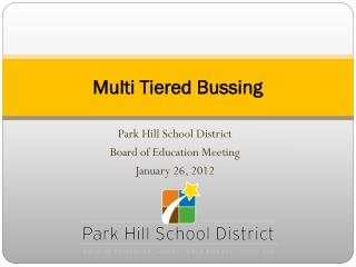 Multi Tiered Bussing