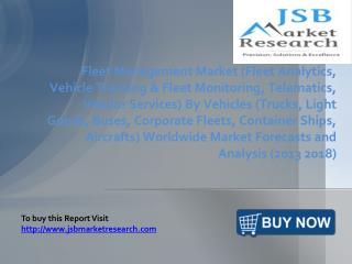 JSB Market Research: Fleet Management Market