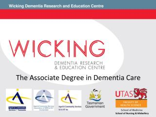 The Associate Degree in Dementia Care