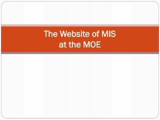 The Website of MIS at the MOE