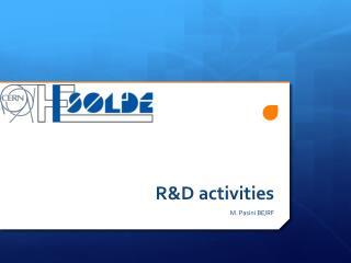 R&D activities