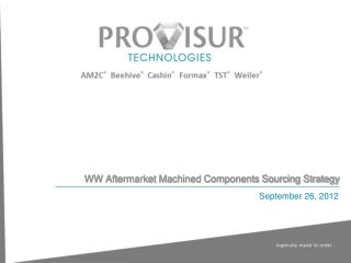 WW Aftermarket Machined Components Sourcing Strategy