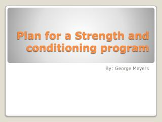 Plan for a Strength and conditioning program