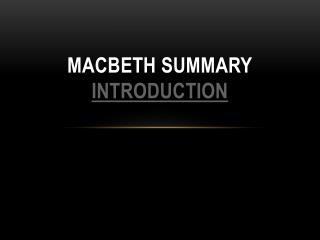 Macbeth Summary Introduction