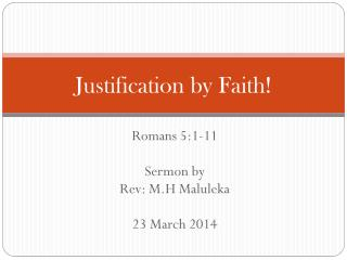 Justification  by  Faith!