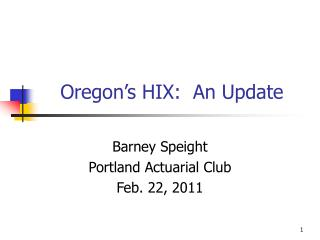 Oregon s HIX:  An Update