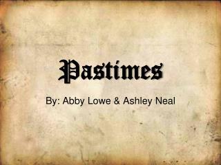 Pastimes