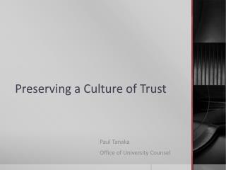 Preserving a Culture of Trust