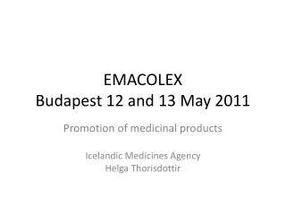 EMACOLEX Budapest 12  and  13  May  2011