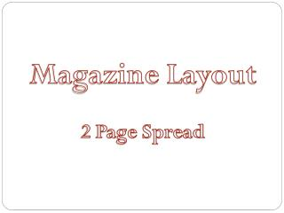 Magazine Layout 2 Page Spread