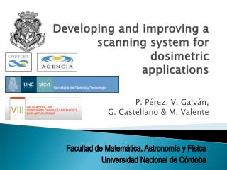 Developing and improving a scanning system for dosimetric applications