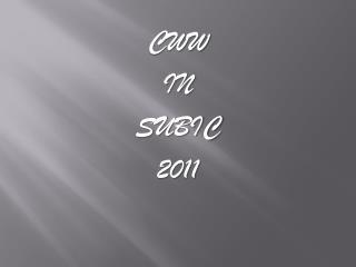 CWW IN SUBIC 2011