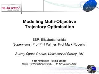 Modelling Multi-Objective  Trajectory  Optimisation