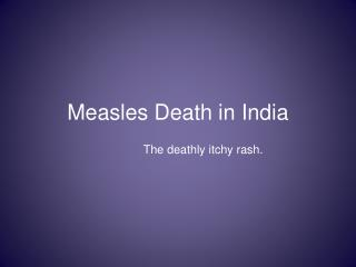 Measles Death in India