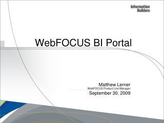 WebFOCUS BI  Portal
