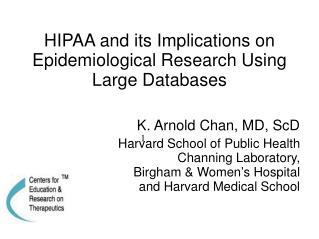 HIPAA and its Implications on Epidemiological Research Using Large Databases