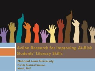 Action Research for Improving At-Risk Students' Literacy Skills