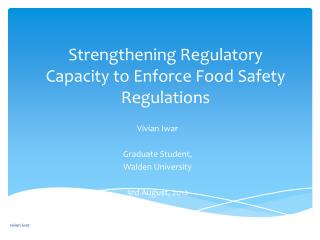 Strengthening Regulatory Capacity to Enforce Food Safety Regulations