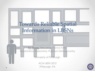 Towards Reliable Spatial Information in LBSNs