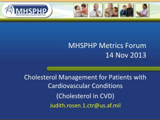 MHSPHP Metrics Forum 14 Nov 2013
