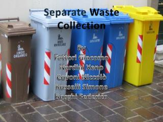 Separate Waste C ollection