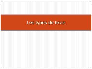 Les types de  texte