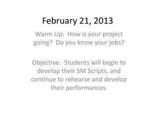February 21, 2013