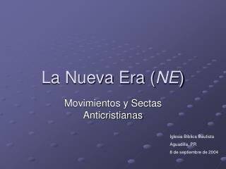 La Nueva Era NE