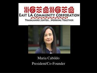 Maria Cabildo President/Co-Founder