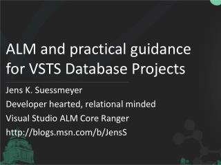 ALM and practical guidance for VSTS Database Projects