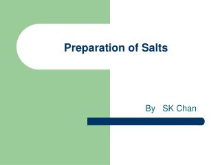 Preparation of Salts
