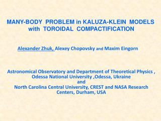 MANY - BODY  PROBLEM in KALUZA-KLEIN   MODELS  with  TOROIDAL  COMPACTIFICATION
