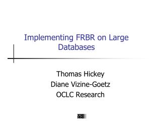Implementing FRBR on Large Databases