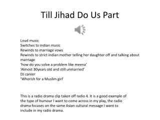 Till Jihad Do Us Part