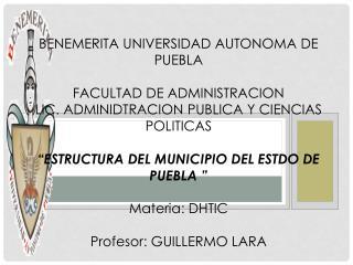 BENEMERITA UNIVERSIDAD AUTONOMA DE PUEBLA FACULTAD DE ADMINISTRACION