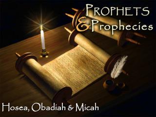 Hosea, Obadiah & Micah