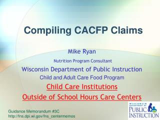 Compiling CACFP Claims