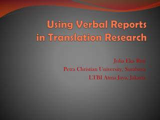 Using  Verbal Reports  in  Translation Research